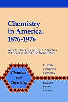 Chemistry in America, 1876-1976 : historical indicators