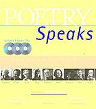 Poetry speaks : hear great poets read their work from Tennyson to Plath
