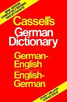 Cassell's German-English, English-German dictionary + Cassell's Deutsch-Englisches, Englisch-Deutsches Worterbuch