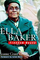 Ella Baker : freedom bound