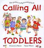 Calling all toddlers