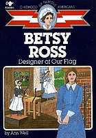 Betsy Ross, designer of our flag
