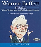 Warren Buffett speaks : wit and wisdom from the world's greatest investor