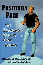 Positively Page : the Diamond Dallas Page journey