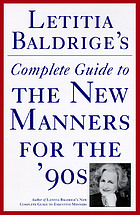 Letitia Baldrige's complete guide to executive manners