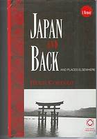 Japan and back and places elsewhere : a memoir