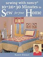 10-20-30 minutes to sew for your home