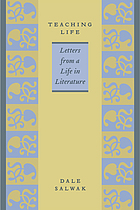 Teaching life : letters from a life in literature