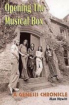 Opening the musical box : a Genesis chronicle