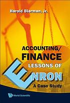 Accounting/finance lessons of Enron : a case study