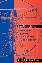 Sex/machine : readings in culture, gender, and technology