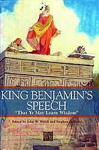 "King Benjamin's speech : ""that ye may learn wisdom"""