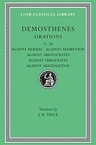 Against Meidias, Androtion, Aristocrates, Timocrates, Aristogeiton, XXI-XXVI