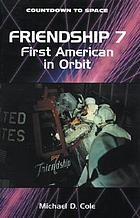 Friendship 7 : first American in orbit
