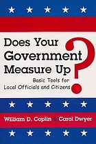 Does your government measure up? : basic tools for local officials and citizens