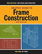 Graphic guide to frame construction : details for builders and designers