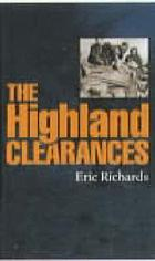 The Highland Clearances : people, landlords and rural turmoil