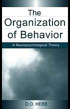 The organization of behavior : a neuropsychological theory