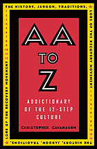 AA to Z : addictionary to the 12-step culture