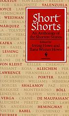 Short shorts : an anthology of the shortest stories