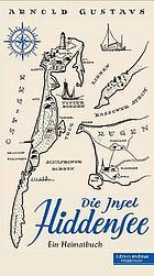 Die Insel Hiddensee : ein Heimatbuch