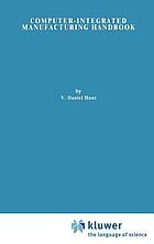 Computer-integrated manufacturing handbook