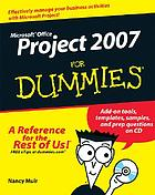 Microsoft Office Project 2007 for dummies