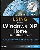 Special edition using Microsoft Windows XP home edition