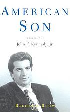 American Son : a Portrait Of John F. Kennedy, Jr