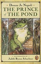 The prince of the pond : otherwise known as De Fawg Pin