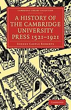 A history of the Cambridge University Press, 1521-1921