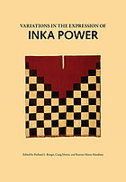 Variations in the expression of Inka power : a symposium at Dumbarton Oaks, 18 and 19 October 1997