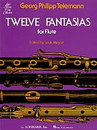 Zwölf Fantasien : für Violine ohne Bass (1735) = Twelve fantasias : for violin without bass (1735)
