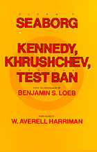 Kennedy, Khrushchev, and the test ban