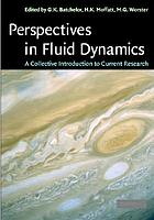 Perspectives in fluid dynamics : a collective introduction to current research