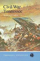Civil War Tennessee : battles and leaders