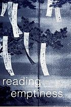 Reading emptiness : Buddhism and literature