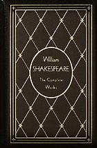 The complete works of William Shakespeare arranged in their chronological order