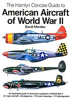 The Hamlyn Concise Guide to American Aircraft of World War II