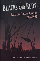 Blacks and reds race and class in conflict, 1919-1990