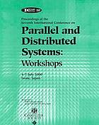 Seventh International Conference on Parallel and Distributed Systems : workshops : 4-7 July 2000, Iwate, Japan