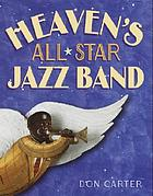 Heaven's all-star jazz band