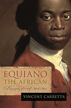 Equiano, the African : biography of a self-made man