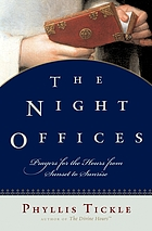 The night offices : prayers for the hours from sunset to sunrise