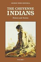 The Cheyenne Indians: their history and ways of life