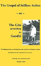 The gospel of selfless action : or, The Gita according to Gandhi