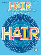 Vocal selections from Hair : the American tribal love-rock musical : piano, vocal, guitar