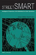 Street smart : intelligence preparation of the battlefield for urban operations