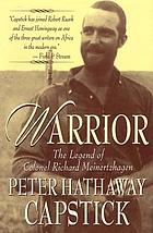 Warrior : the legend of Colonel Richard Meinertzhagen