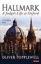 Hallmark : a judge's life at Oxford